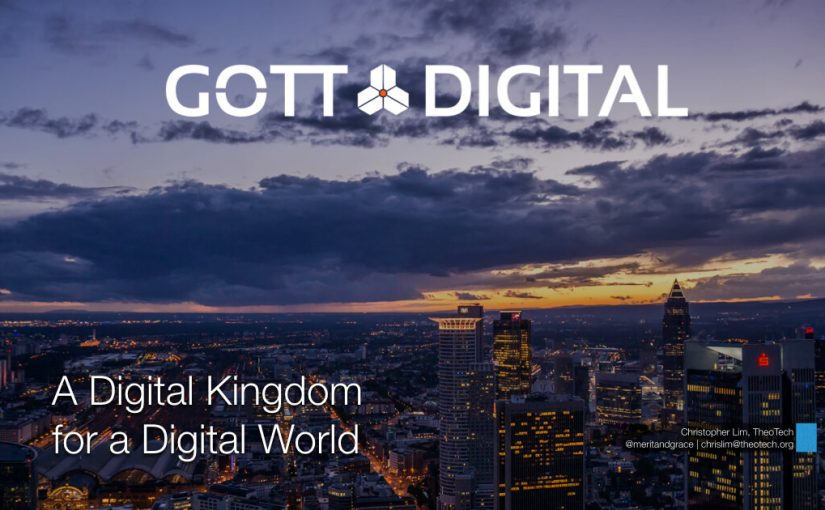 A Digital Kingdom for a Digital World